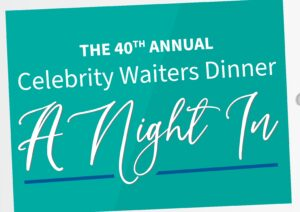 A Night In – 40th Annual Celebrity Waiters Dinner